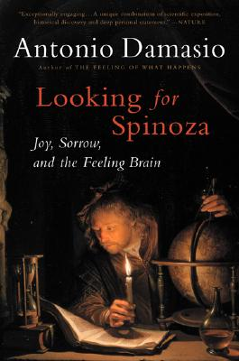Looking for Spinoza By Damasio, Antonio R.