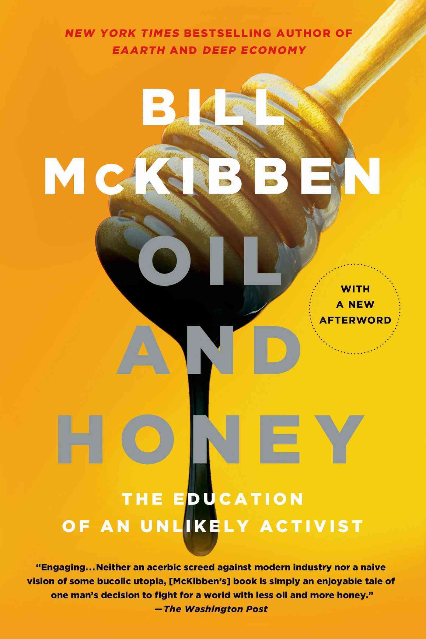 Oil and Honey By McKibben, Bill